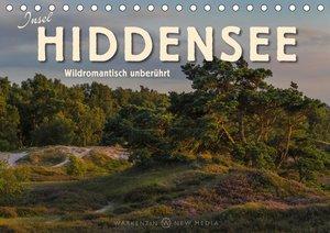 Insel Hiddensee - Wildromantisch unberührt (Tischkalender 2021 D