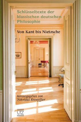 Von Kant bis Nietzsche