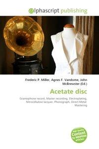Acetate disc