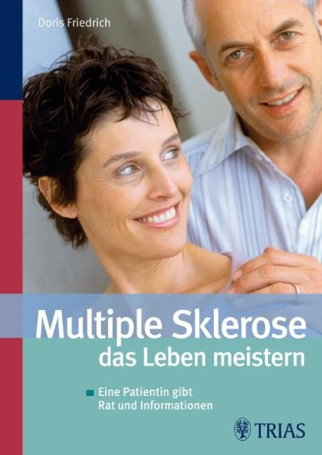 Multiple Sklerose - das Leben meistern