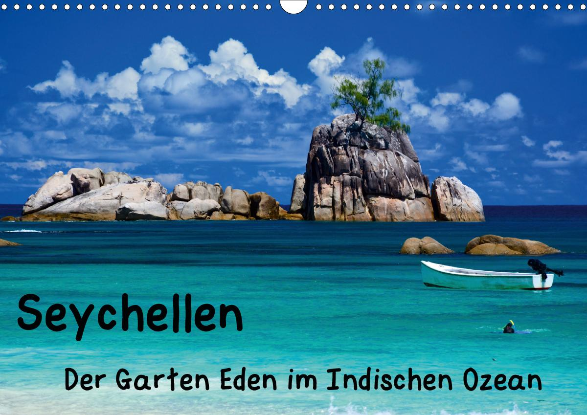Seychellen - Der Garten Eden im Indischen Ozean (Wandkalender 20
