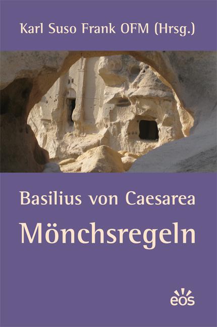 Basilius von Caesarea - Mönchsregeln