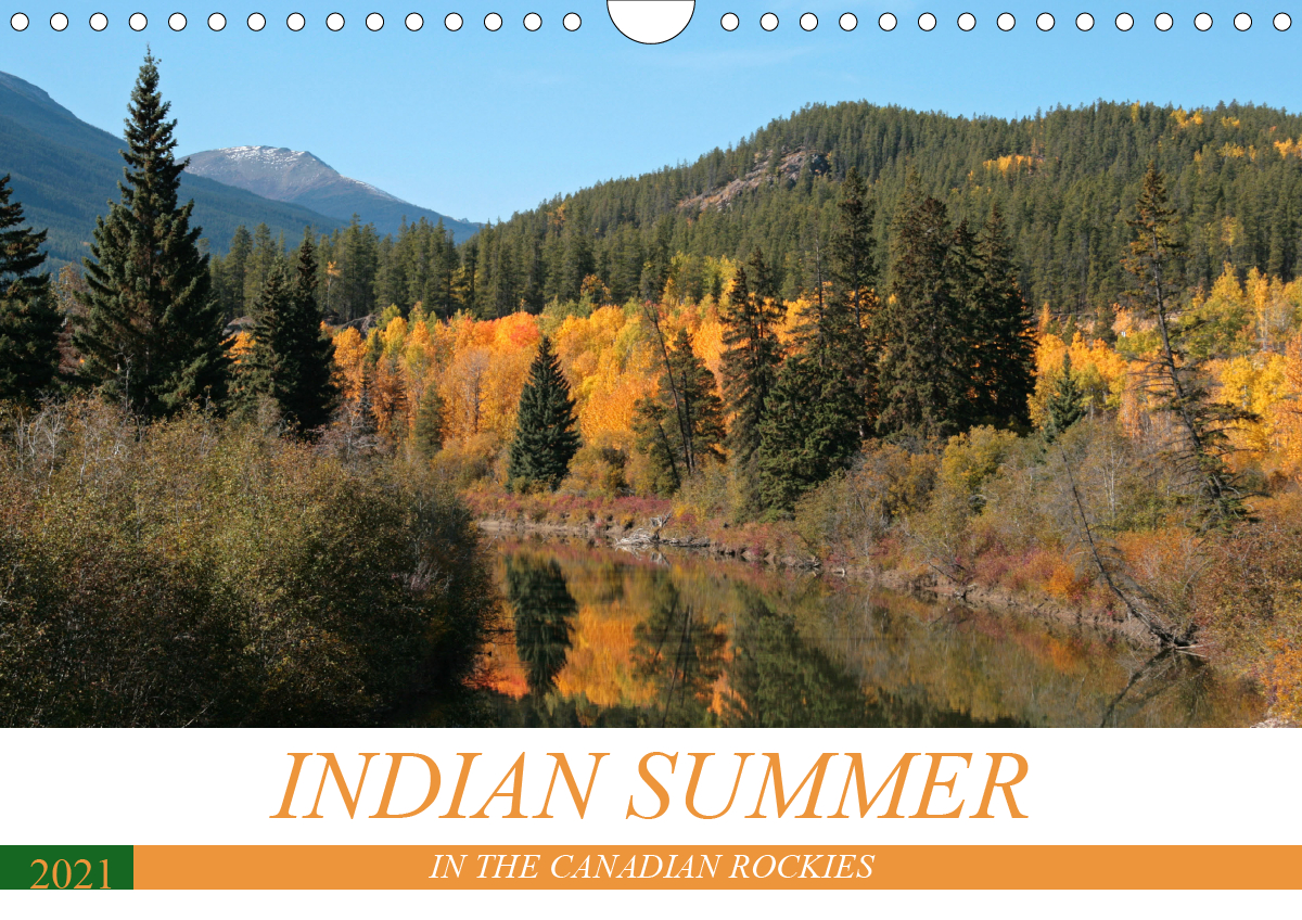 Indian Summer in the Canadian Rockies (Wall Calendar 2021 DIN A4