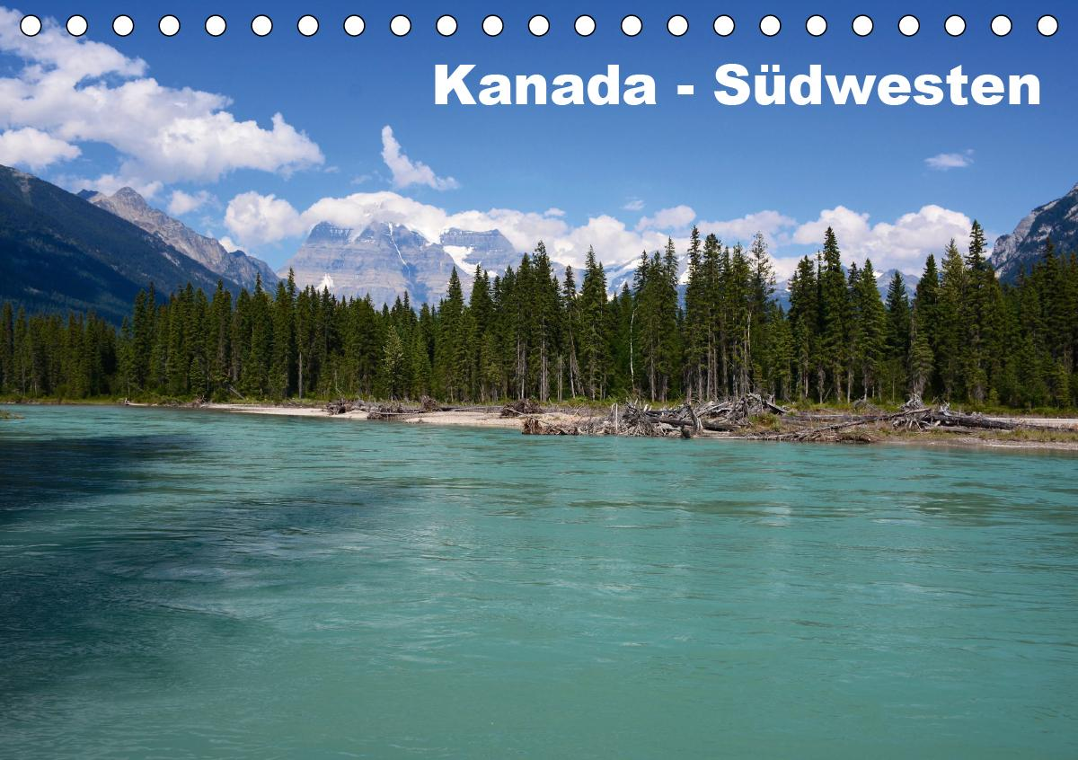 Kanada - Südwesten (Tischkalender 2021 DIN A5 quer)