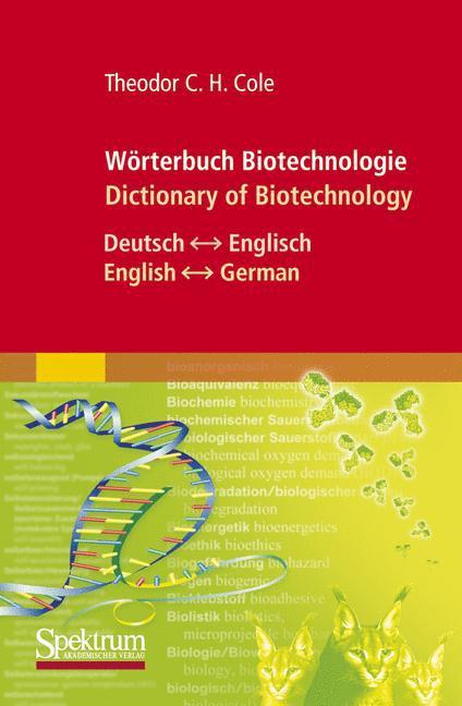 Wörterbuch Biotechnologie / Dictionary of Biotechnology