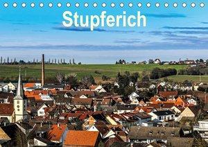 Stupferich (Tischkalender 2021 DIN A5 quer)