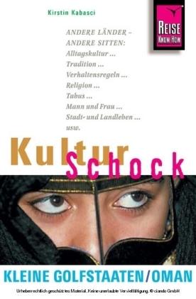 KulturSchock Kleine Golfstaaten und Oman