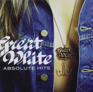 Great White: Absolute Hits