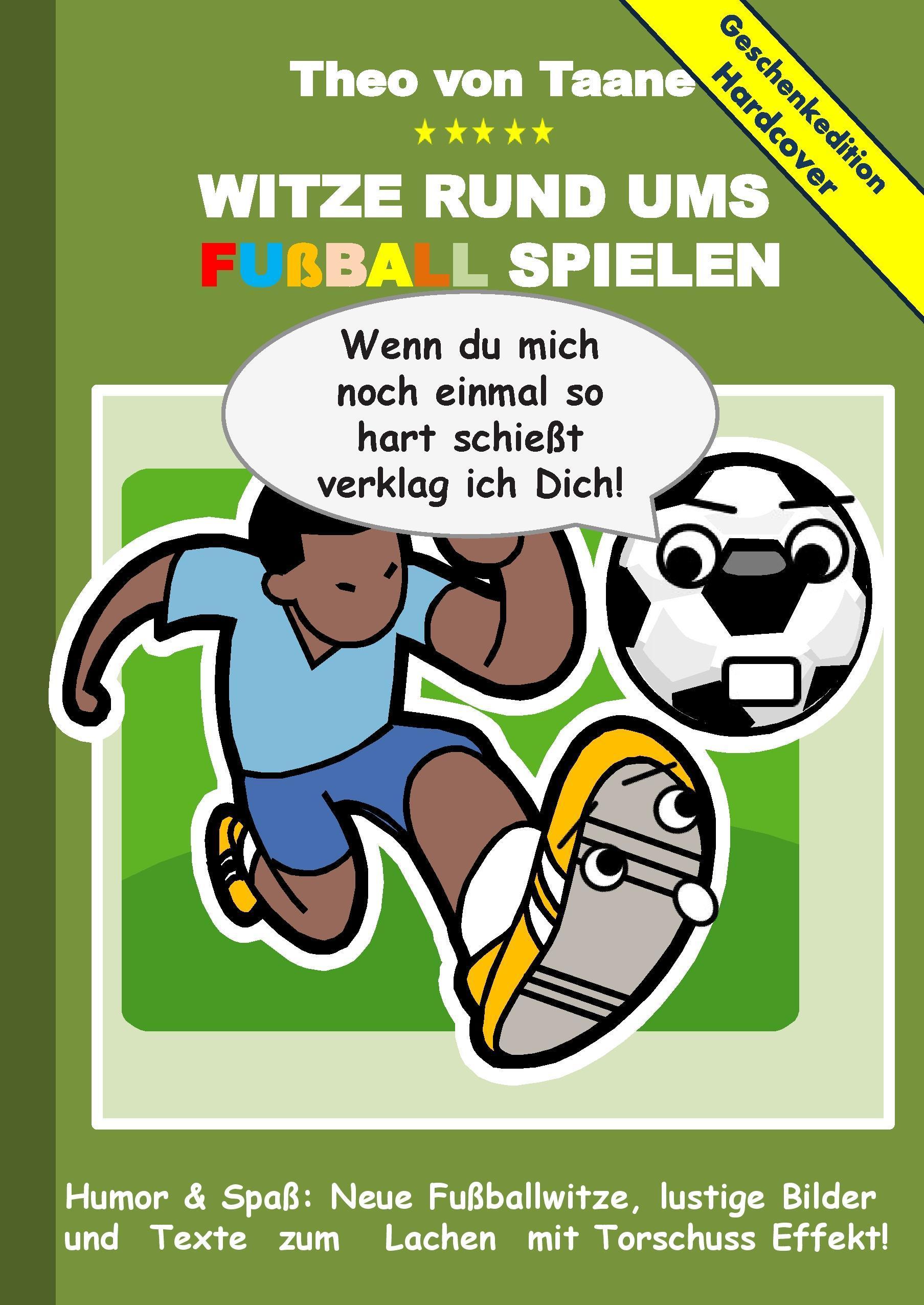 Geschenkausgabe Hardcover: Humor & Spaß - Witze rund um Fußball,