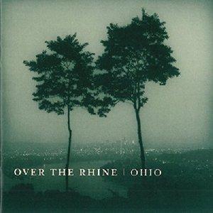 Over The Rhine: Ohio
