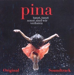 OST/Various: PINA Soundtrack (Wim Wenders Film)