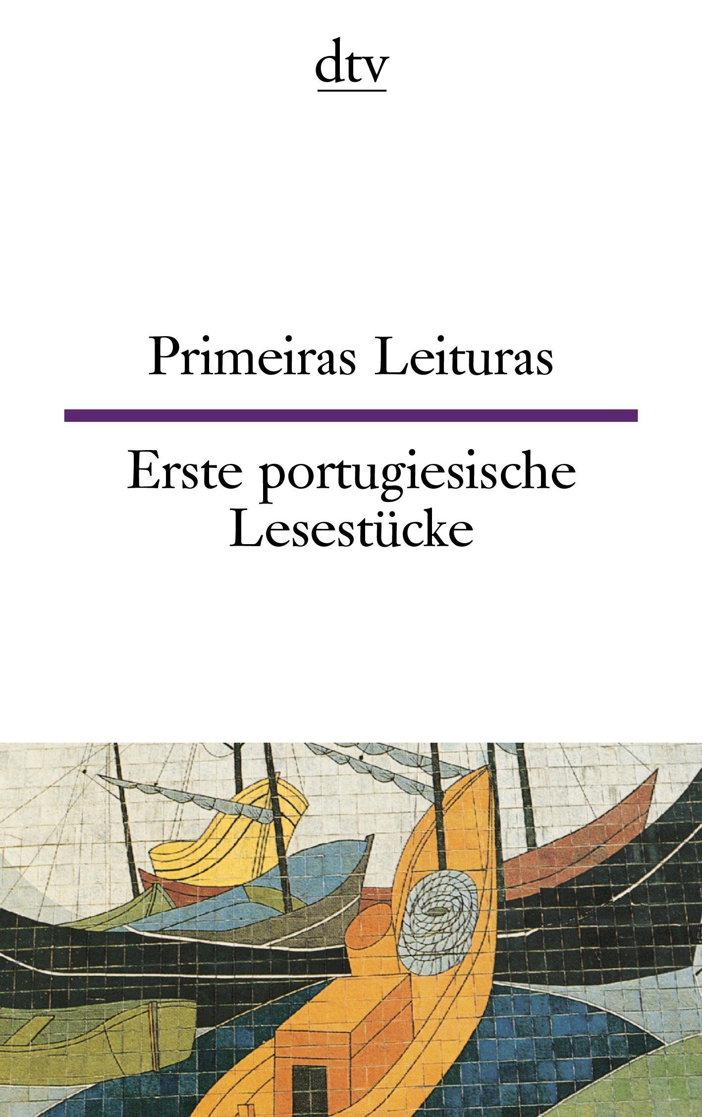 Primeiras leituras/ Erste portugiesische Lesestücke