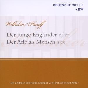Der junge Engländer oder Der Affe als Mensch (1827), 1 Audio-CD