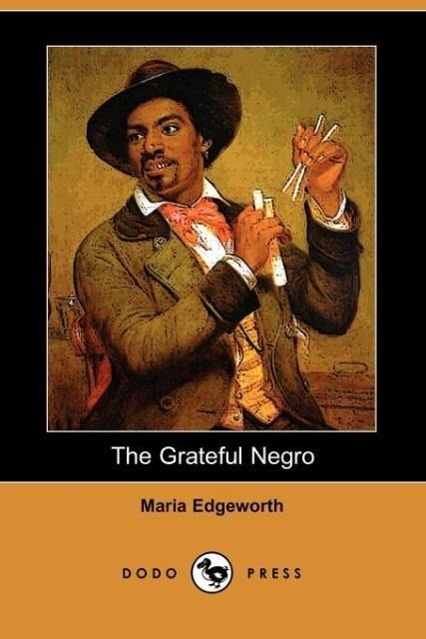 The Grateful Negro (Dodo Press)