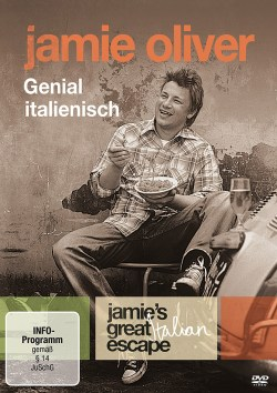 Jamie Oliver - Genial Italienisch: Jamies Great Italian Escape