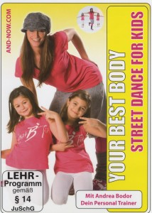 Your Best Body/Street Dance For Kids