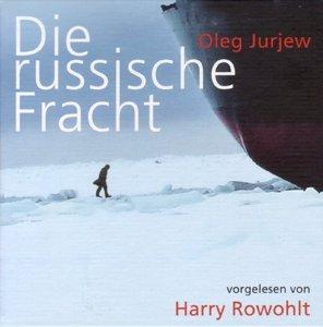 Die russische Fracht, 6 Audio-CDs