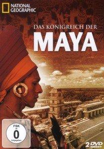 National Geographic - Das Königreich der Maya