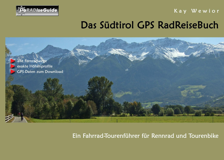 Wewior, K: Südtirol GPS RadReiseBuch