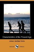 Characteristics of the Present Age (Dodo Press)