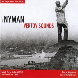Vertov Sounds-A Sixth Part of the World/11th Hour