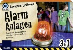 SmartKids: Abenteuer Elektronik - Alarm-Anlagen: 3 geniale Bauprojekte mit allen elektronischen Bauteilen