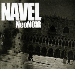 Navel: Neo Noir