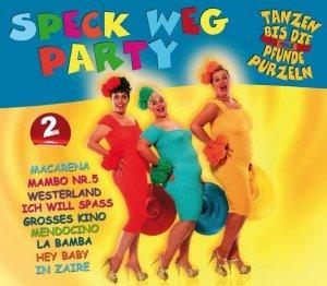 Various: Speck Weg Party-Tanzen Bis Die Pfunde Purzeln