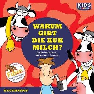 Warum gibt die Kuh Milch?, 1 Audio-CD
