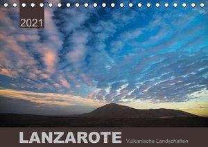 LANZAROTE Vulkanische Landschaften (Tischkalender 2021 DIN A5 qu