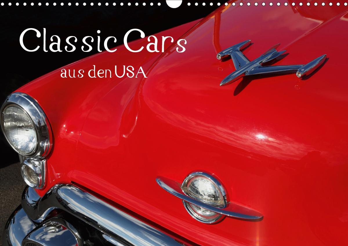 Classic Cars aus den USA (Wandkalender 2021 DIN A3 quer)