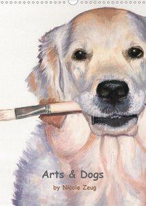 Arts & Dogs (Wandkalender 2021 DIN A3 hoch)