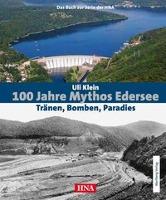 100 Jahre Mythos Edersee