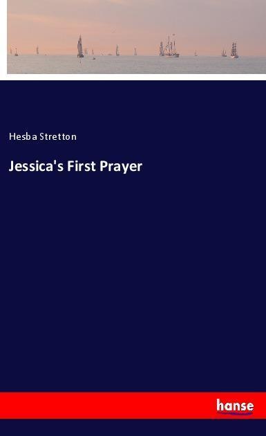 Jessica\'s First Prayer