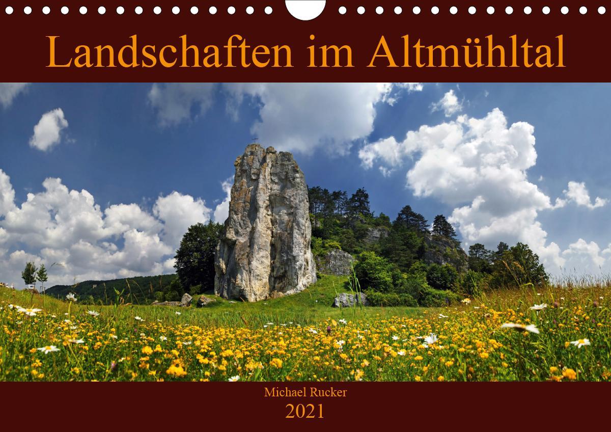 Landschaften im Altmühltal (Wandkalender 2021 DIN A4 quer)