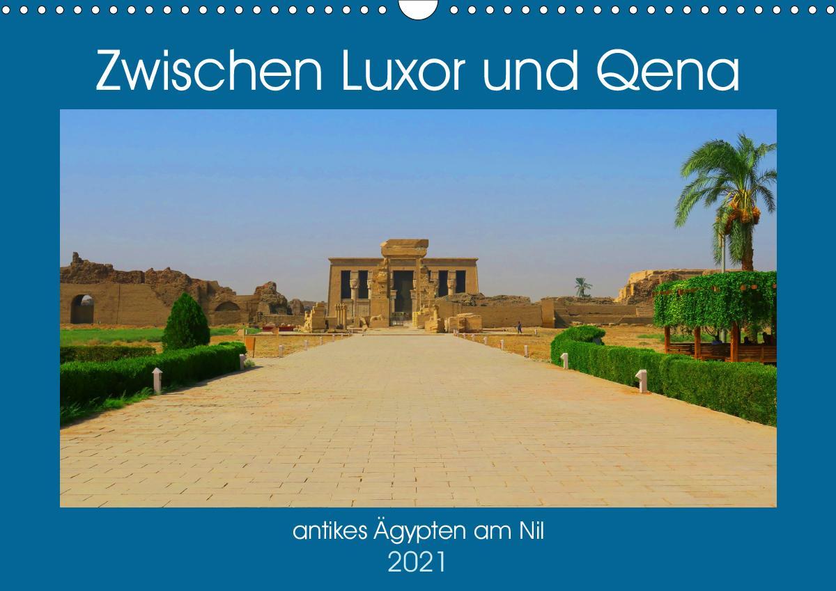 Zwischen Luxor und Qena - antikes Ägypten am Nil (Wandkalender 2