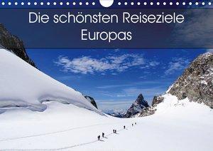 Die schönsten Reiseziele Europas (Wandkalender 2021 DIN A4 quer)