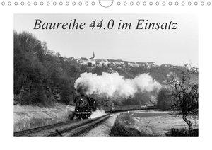 Baureihe 44.0 im Einsatz (Wandkalender 2021 DIN A4 quer)