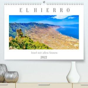 El Hierro - Insel mit allen Sinnen (Premium, hochwertiger DIN A2 Wandkalender 2022, Kunstdruck in Hochglanz)