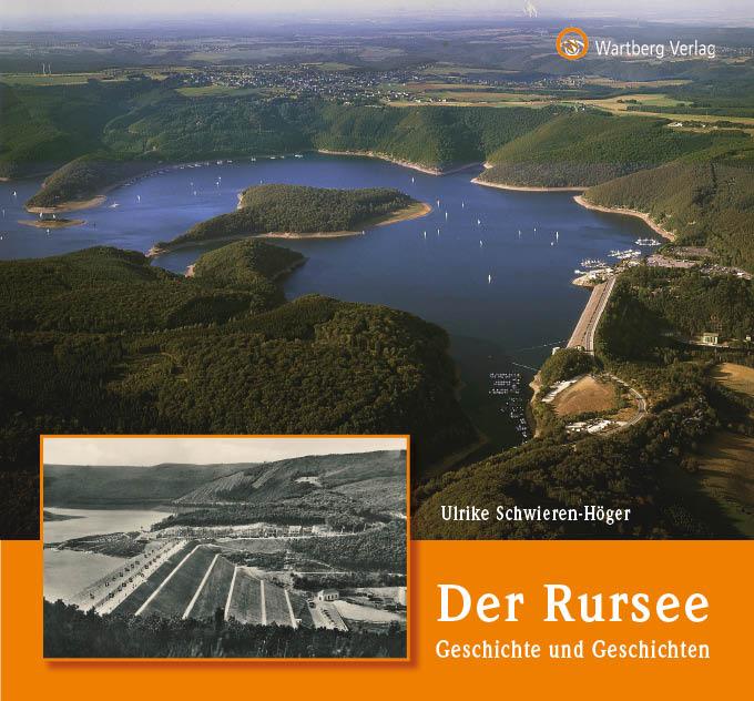 Der  Rursee - Geschichte und Geschichten
