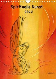 Spirituelle Kunst 2022 (Wandkalender 2022 DIN A4 hoch)