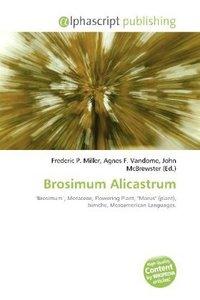 Brosimum Alicastrum