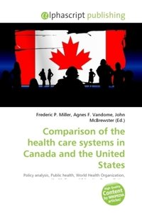 Comparison of the health care systems in Canada and the United S
