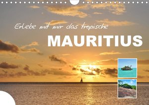 Erlebe mit mir das tropische Mauritius (Wandkalender 2021 DIN A4 quer)