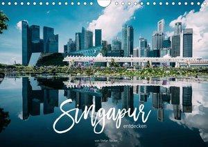 Singapur entdecken (Wandkalender 2021 DIN A4 quer)