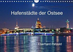 Hafenstädte der Ostsee (Wandkalender 2022 DIN A4 quer)