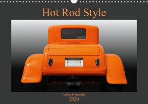 Hot Rod Style - kultig und legendär