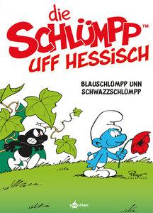 De Schlümpp uff Hessisch: Blauschlümpp unn Schwazzschlümpp (Schl