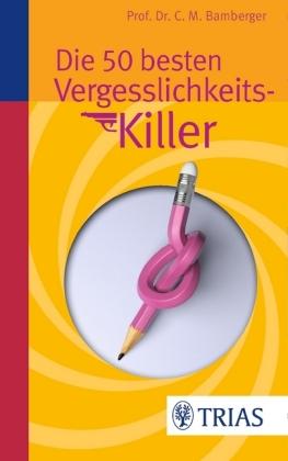 Die 50 besten Vergesslichkeits-Killer