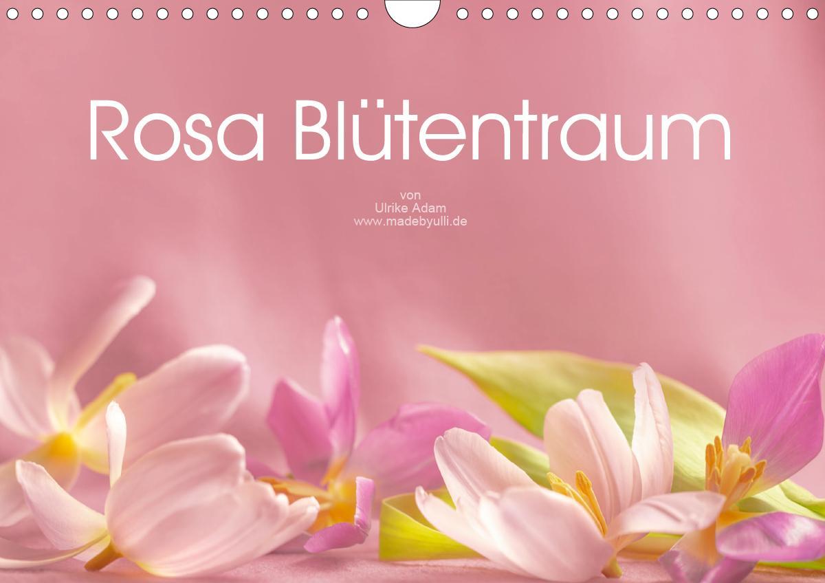Rosa Blütentraum (Wandkalender 2021 DIN A4 quer)